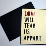 Saint Valentin - Love will tear us appart